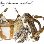 Bag Borrow or Steal? It's Up To You …